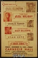 ******** American School, (20th century). A rare poster for a six act line-up -  including  Duke Ellington, Billie Holiday, Charlie Parker, Dizzy Gillespie, Stan Getz and the Amad Jamal Trio. Friday November 14th 1952, Carnegie Hall.